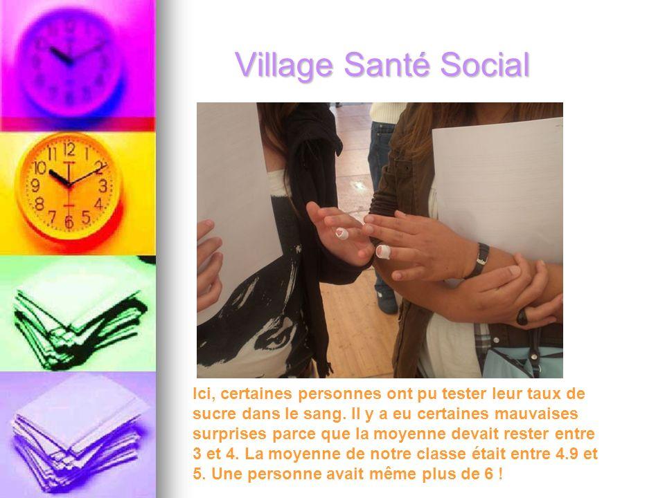 Village Santé Social Ici, certaines personnes ont pu tester leur taux de sucre dans le sang.
