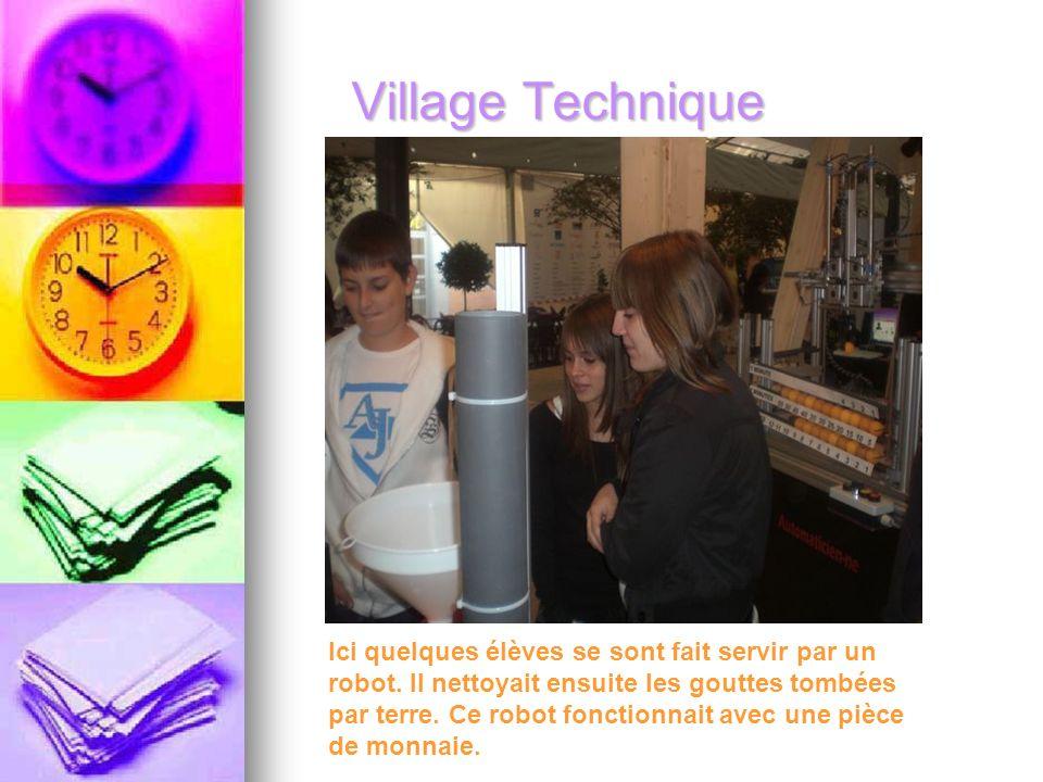 Village Technique Ici quelques élèves se sont fait servir par un robot.