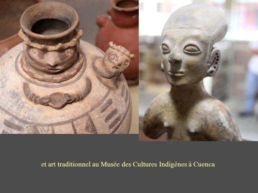 et art traditionnel au Musée des Cultures Indigènes à Cuenca