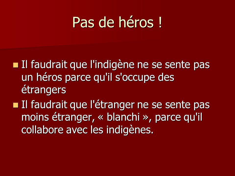 Pas de héros .