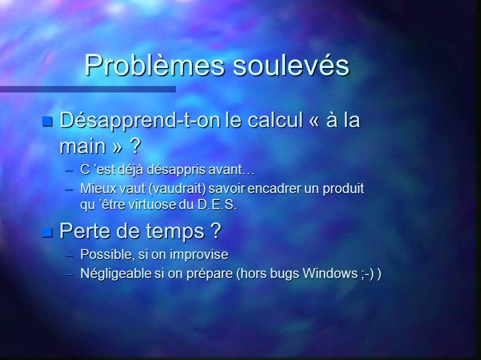 Problèmes soulevés n Désapprend-t-on le calcul « à la main » .