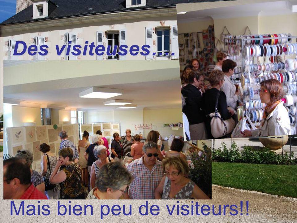Des visiteuses…. Mais bien peu de visiteurs!!