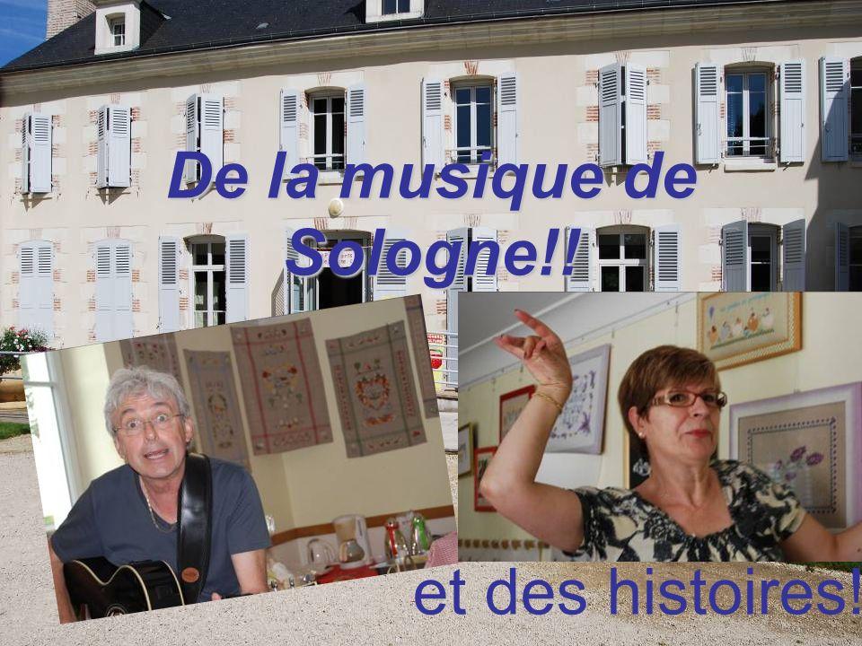 De la musique de Sologne!! et des histoires!