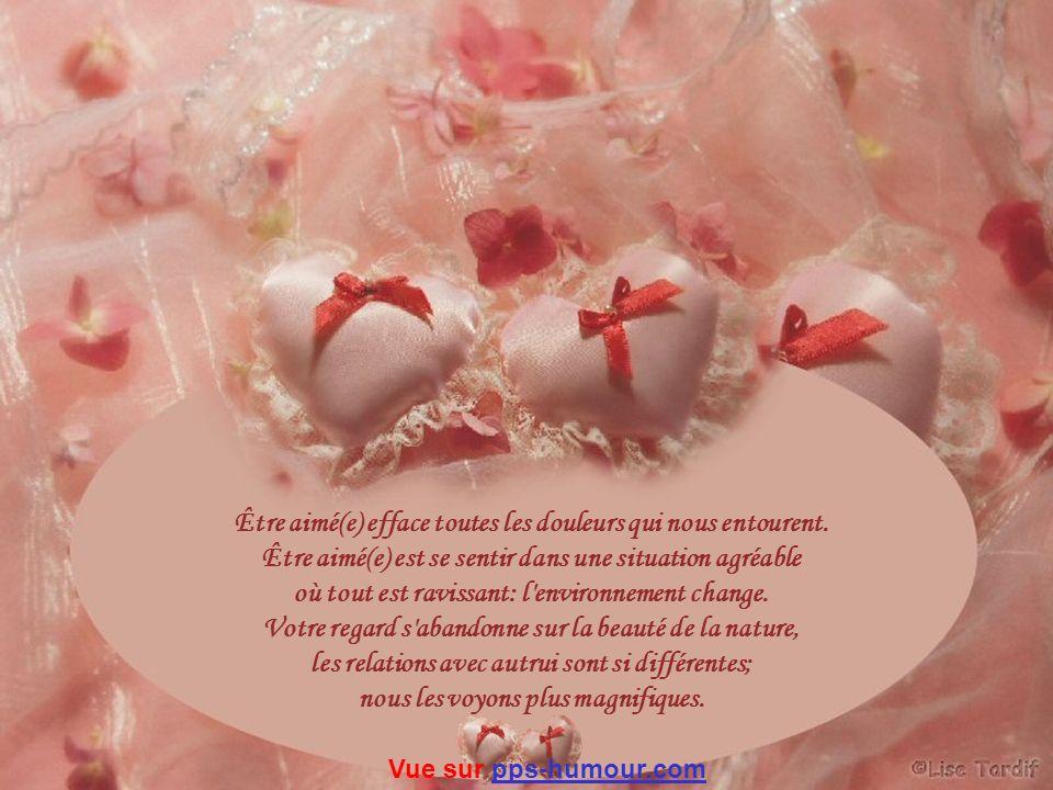 Être aimé(e) efface toutes les douleurs qui nous entourent.