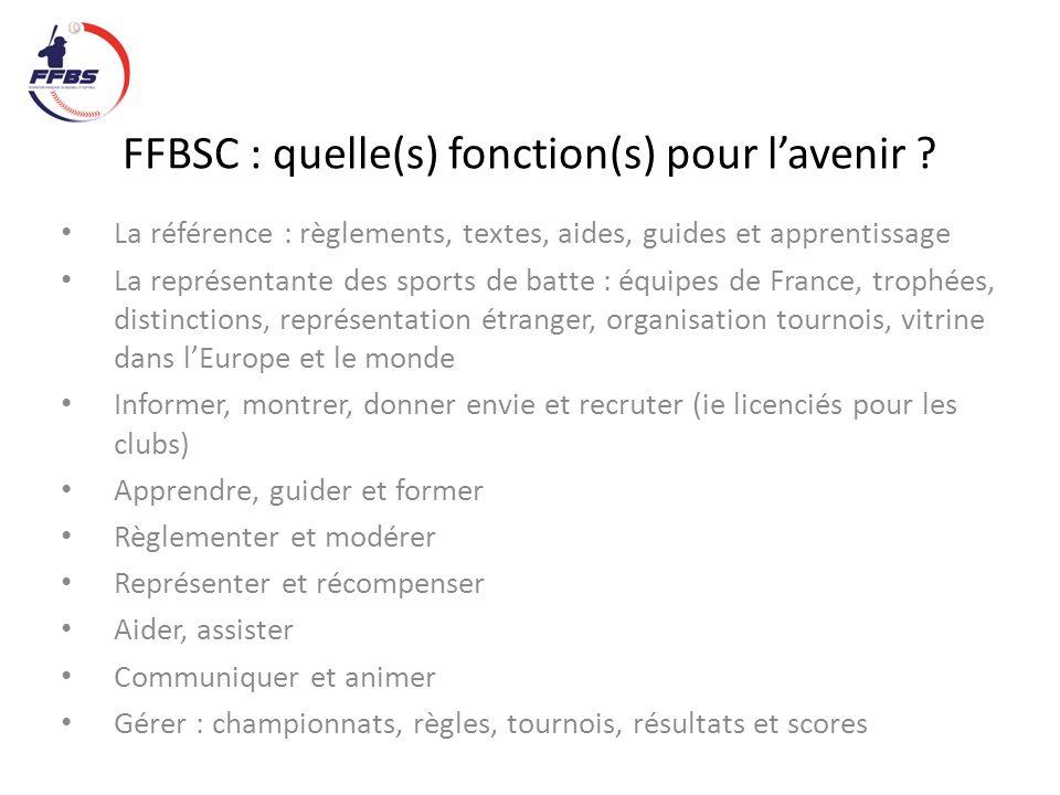FFBSC : quelle(s) fonction(s) pour lavenir .