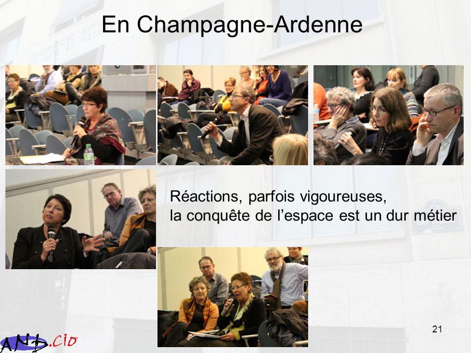 21 En Champagne-Ardenne Réactions, parfois vigoureuses, la conquête de lespace est un dur métier