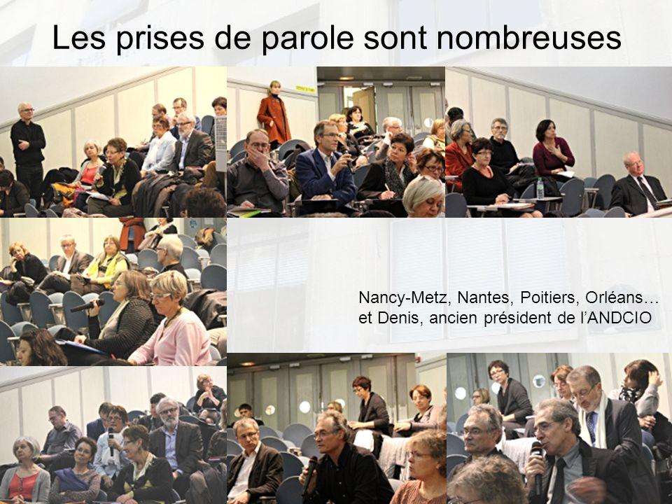 7 Les prises de parole sont nombreuses Nancy-Metz, Nantes, Poitiers, Orléans… et Denis, ancien président de lANDCIO