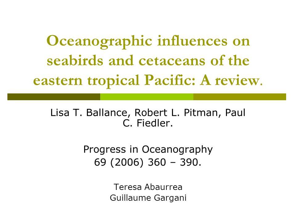 Zone détude Le Pacifique Tropical Oriental.