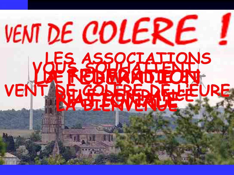 VENT DE COLERE DE LEURE LA FEDERATION NATIONALE VOUS SOUHAITENT LA BIENVENUE LES ASSOCIATIONS DE NORMANDIE ET DILE DE FRANCE
