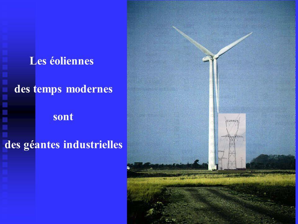 Les éoliennes des temps modernes sont des géantes industrielles