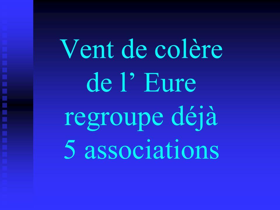 Vent de colère de l Eure regroupe déjà 5 associations