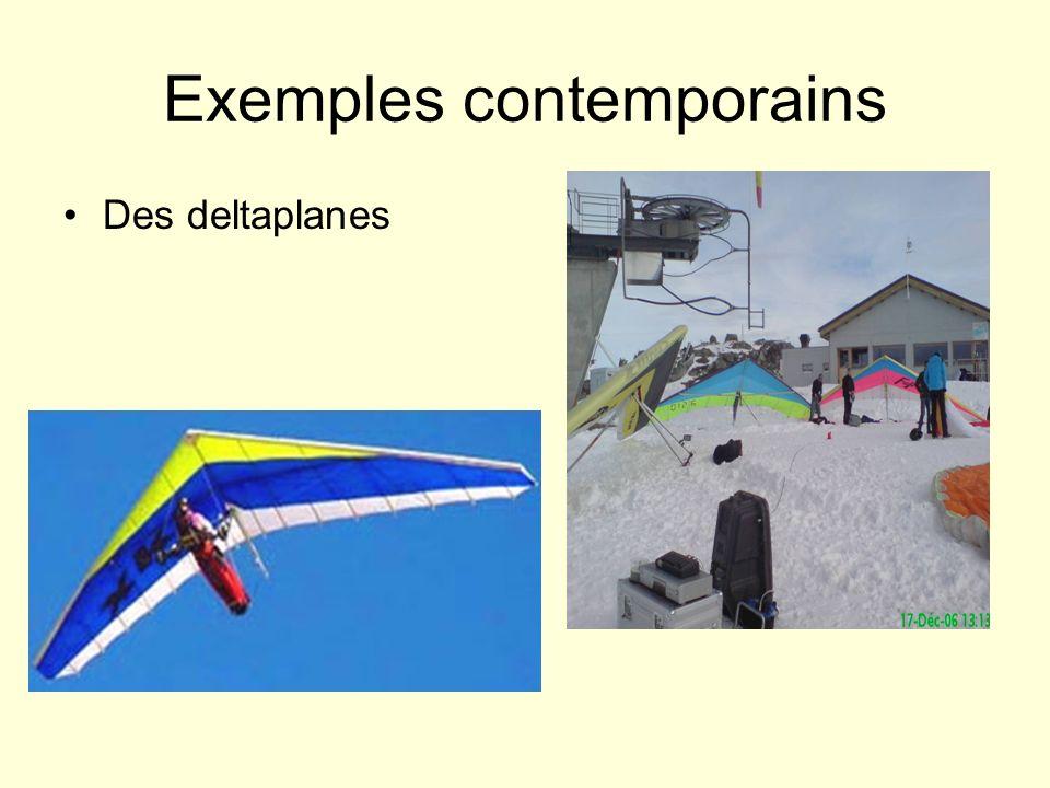Exemples contemporains Des deltaplanes