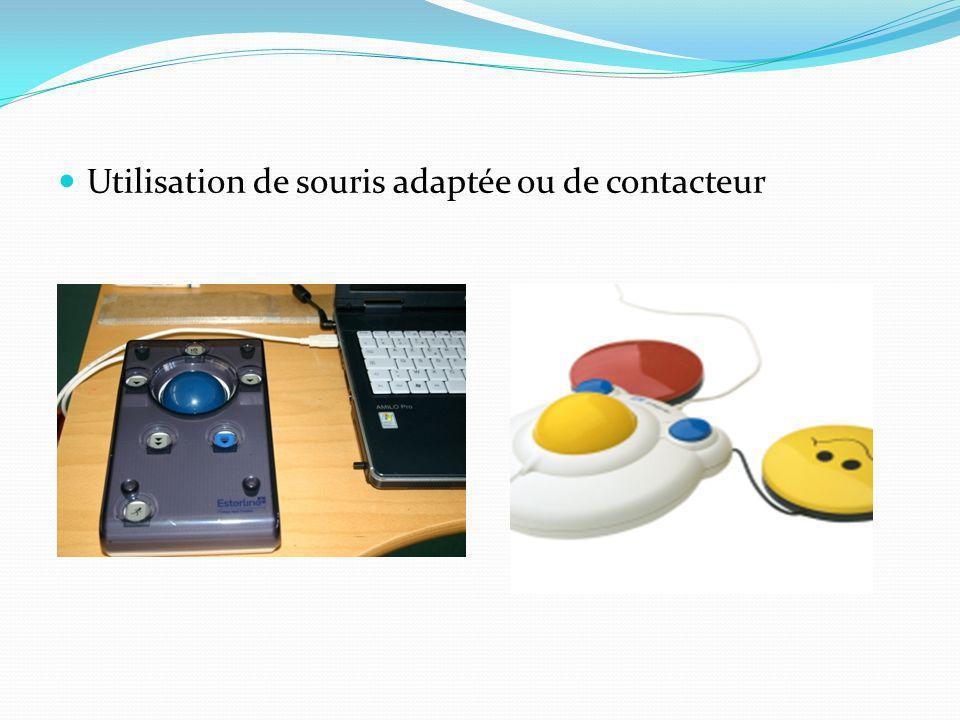 Utilisation de souris adaptée ou de contacteur