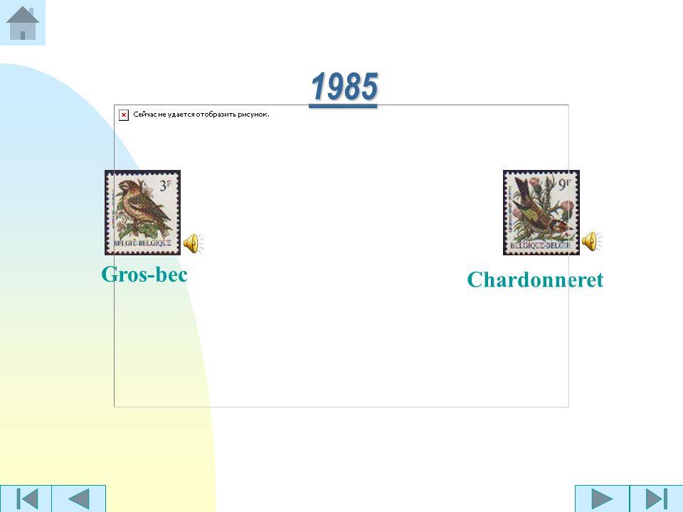 TTTT iiii mmmm bbbb rrrr eeee ssss d oiseaux de Belgique, créés par André Buzin en... Retour à la page daccueil 1985 1986 1987 1988 1989 1990 1991 199