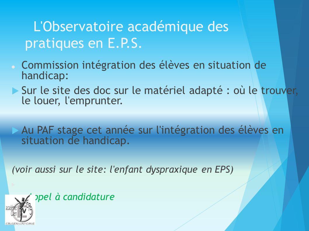 L'Observatoire académique des pratiques en E.P.S. Commission intégration des élèves en situation de handicap: Sur le site des doc sur le matériel adap