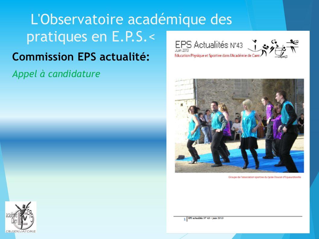 L Observatoire académique des pratiques en E.P.S.< Commission EPS actualité: Appel à candidature