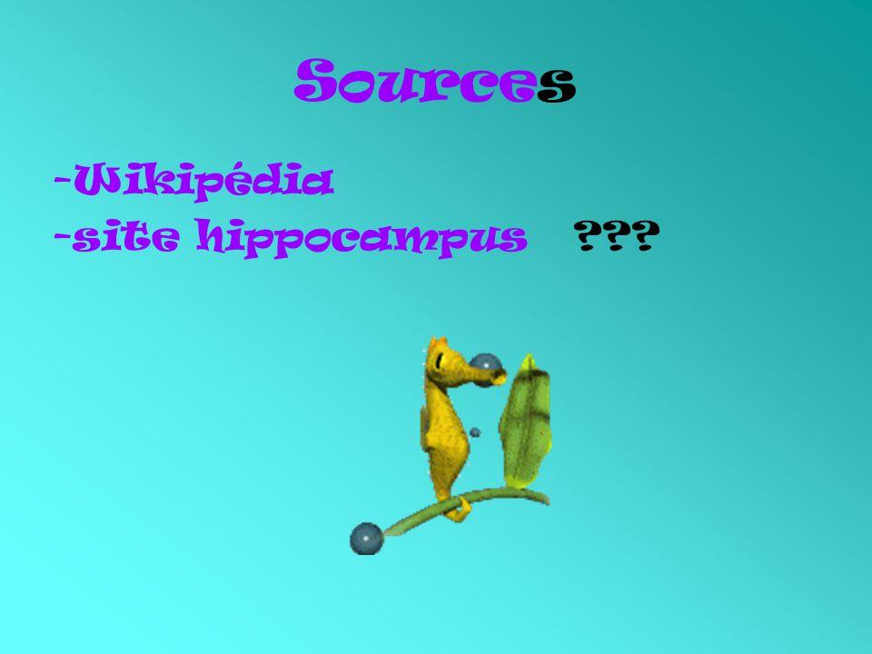 Sources -Wikipédia -site hippocampus ???