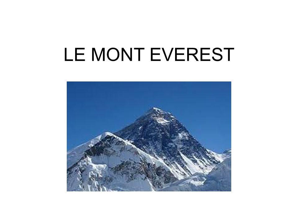 Situation Géographique Le Mont Everest est situé au Népal, petit pays entouré par deux autres grands Pays, la Chine au nord (Tibet) et lInde au sud.