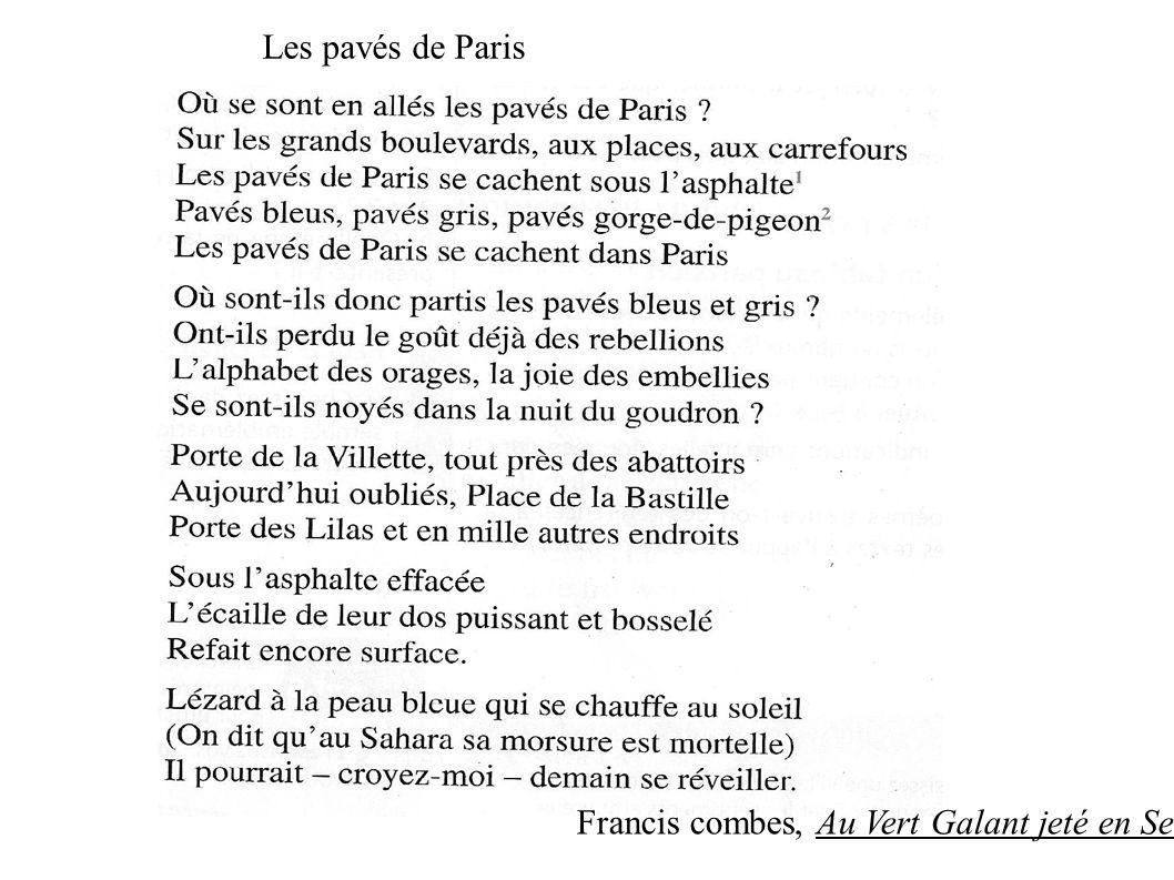 Francis combes, Au Vert Galant jeté en Seine Les pavés de Paris