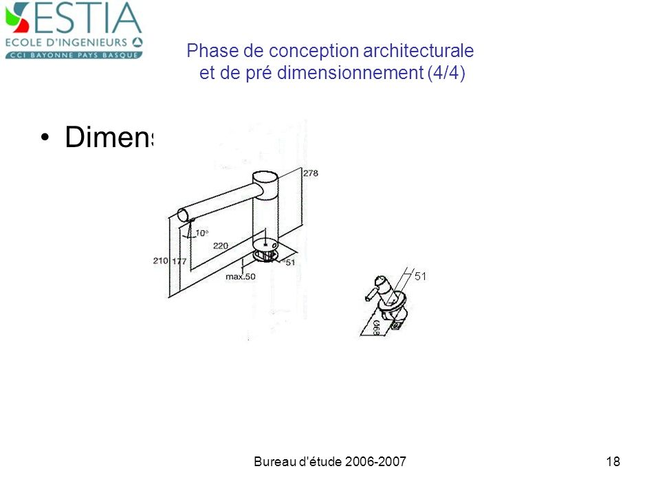 Bureau d'étude 2006-200718 Phase de conception architecturale et de pré dimensionnement (4/4) Dimensionnement