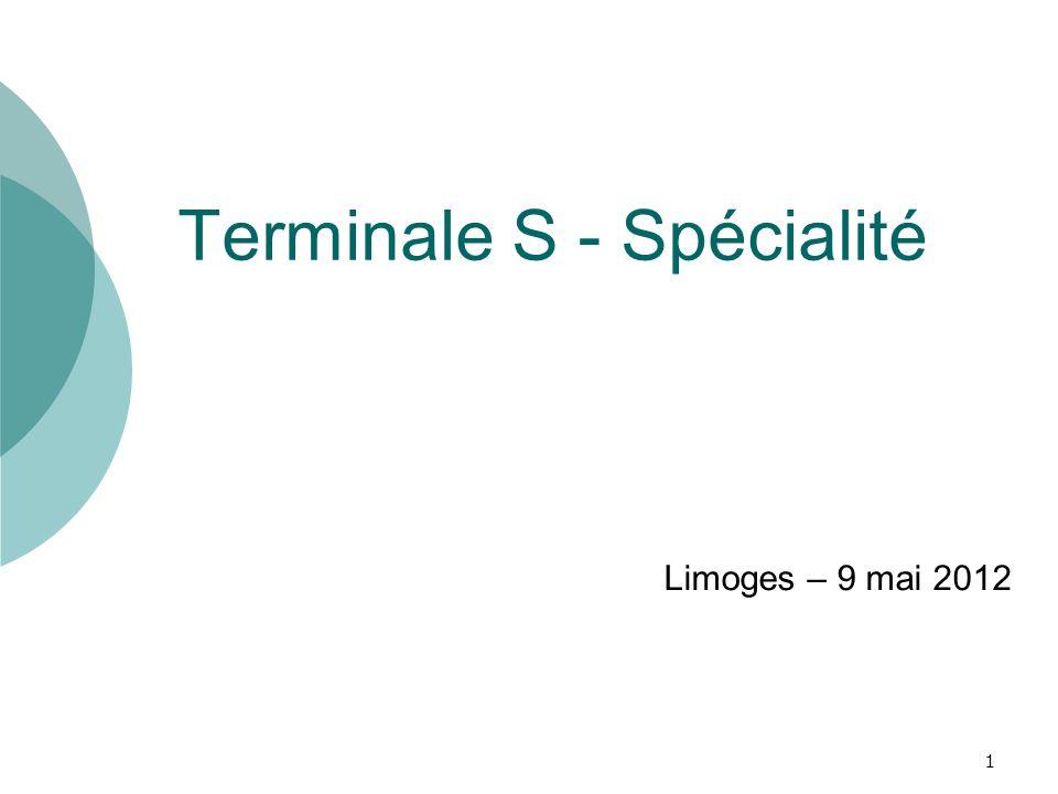 Terminale S - Spécialité Limoges – 9 mai 2012 1