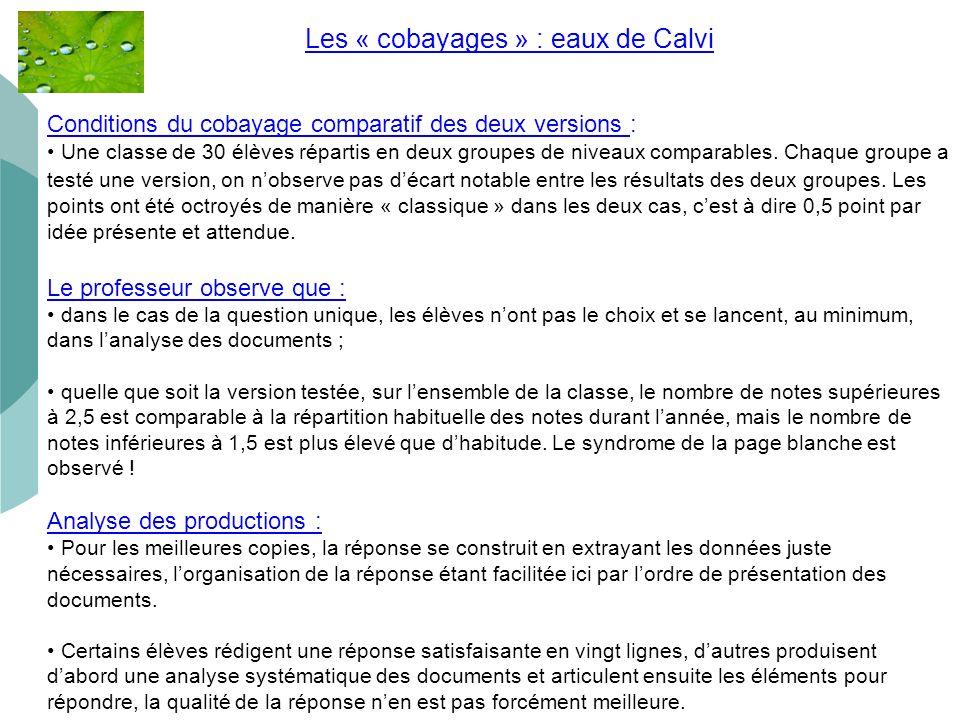 41 Les « cobayages » : eaux de Calvi.. Conditions du cobayage comparatif des deux versions : Une classe de 30 élèves répartis en deux groupes de nivea