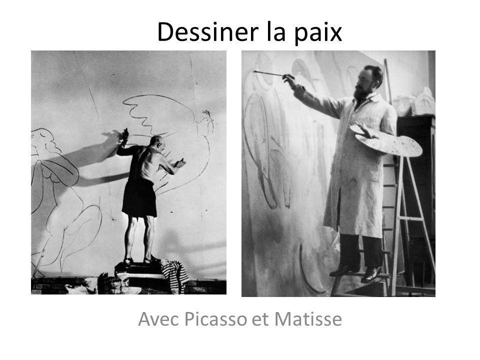 Dessiner la paix Avec Picasso et Matisse
