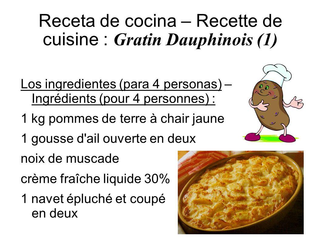 Receta de cocina – Recette de cuisine : Gratin Dauphinois (2) La preparación – Préparation : 1) Préchauffez votre four a 150° (th5) 2) Prendre des pommes de terre à chair jaune (hollande par ex), pelez-les, puis émincez-les finement, lavez-les et séchez-les bien (a la serviette).