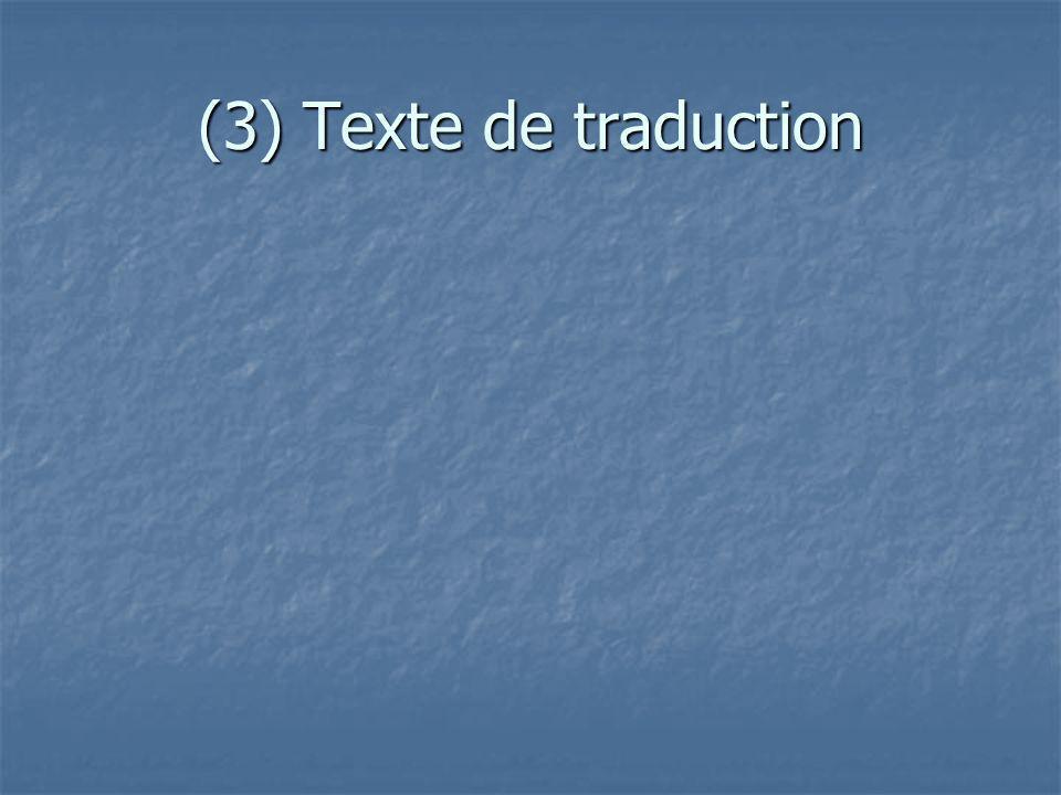 (3) Texte de traduction