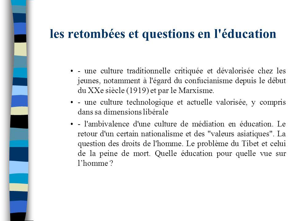 les retombées et questions en l'éducation - une culture traditionnelle critiquée et dévalorisée chez les jeunes, notamment à l'égard du confucianisme