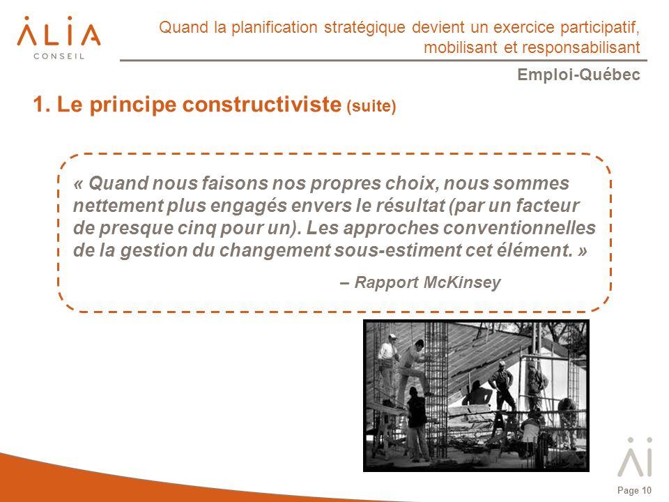 Quand la planification stratégique devient un exercice participatif, mobilisant et responsabilisant Emploi-Québec Page 10 1.