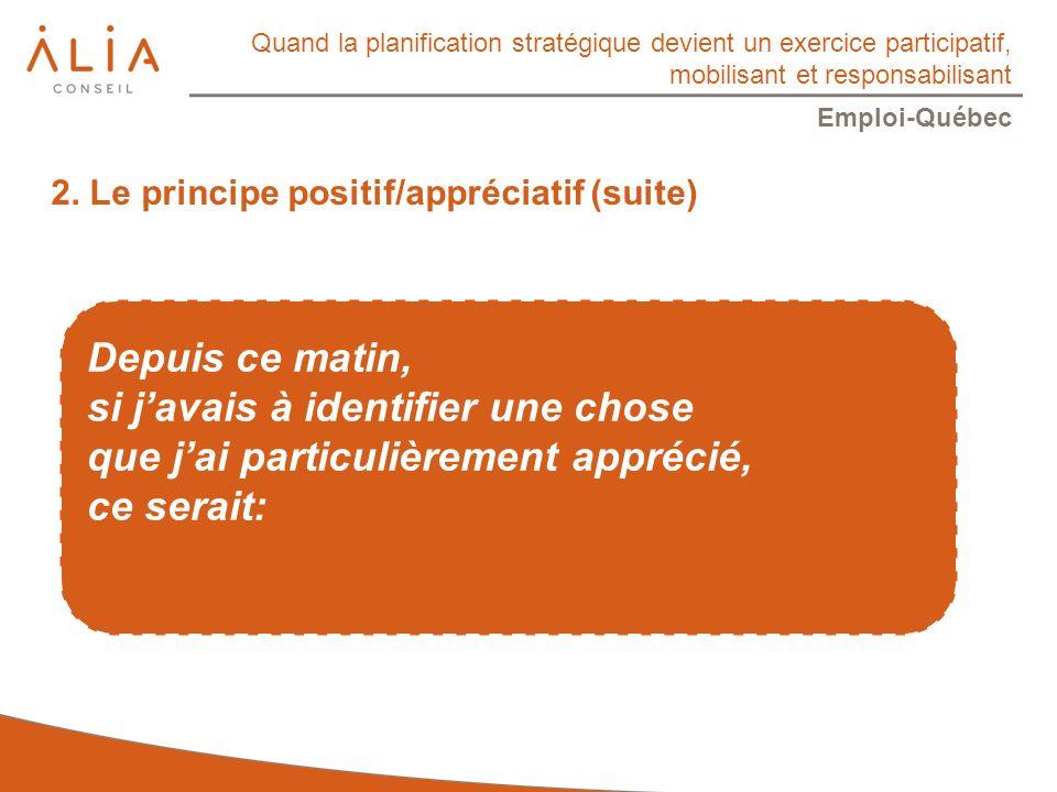 Quand la planification stratégique devient un exercice participatif, mobilisant et responsabilisant Emploi-Québec 2.