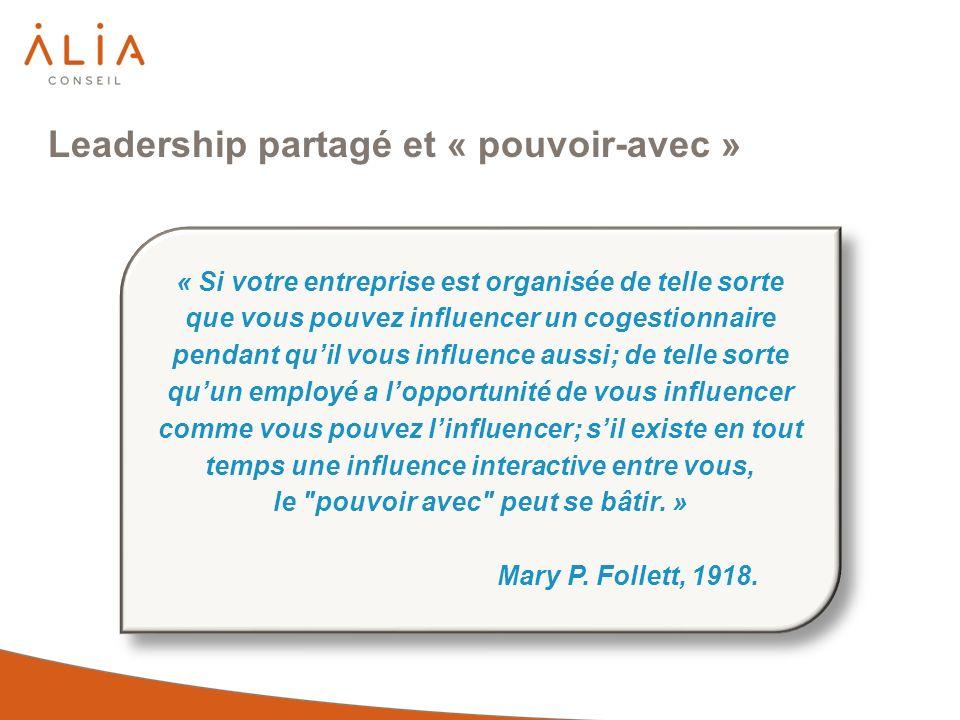 « Si votre entreprise est organisée de telle sorte que vous pouvez influencer un cogestionnaire pendant quil vous influence aussi; de telle sorte quun