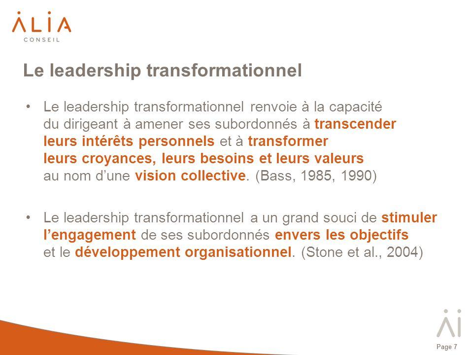 Page 8 Les quatre composantes du leadership transformationnel 1) Influence charismatique Les subordonnés admirent, respectent et font confiance à leur leader.