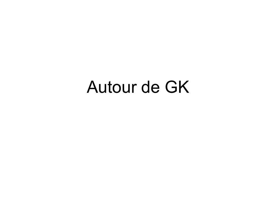 Autour de GK