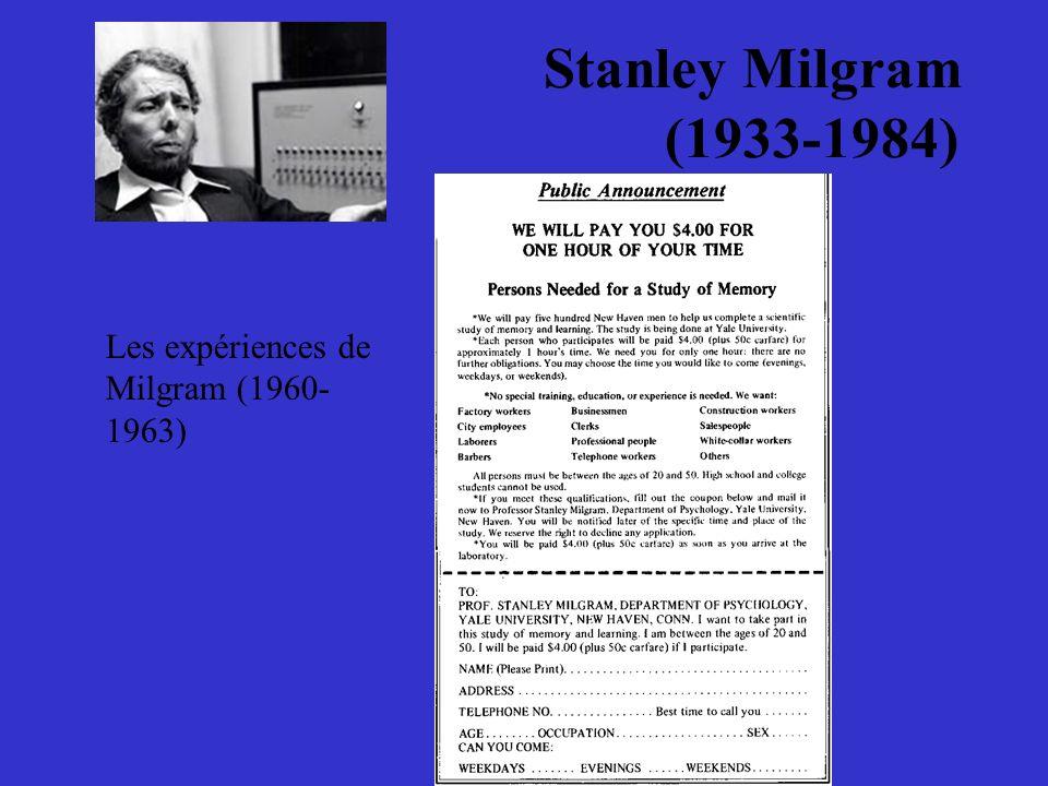 Stanley Milgram (1933-1984) Les expériences de Milgram (1960- 1963)