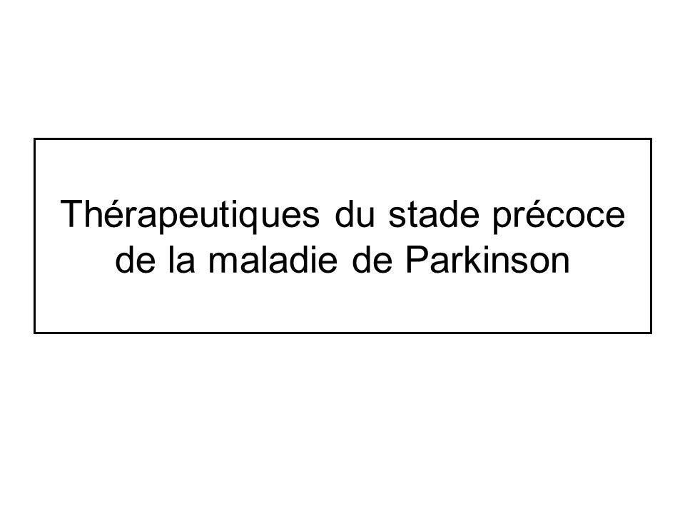 Thérapeutiques du stade précoce de la maladie de Parkinson