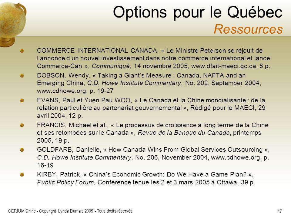 CERIUM Chine - Copyright Lynda Dumais 2005 - Tous droits réservés 47 COMMERCE INTERNATIONAL CANADA, « Le Ministre Peterson se réjouit de lannonce dun