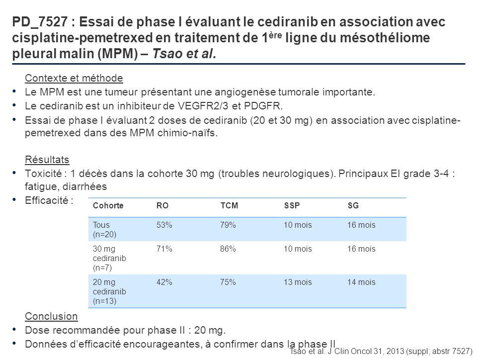 PD_7527 : Essai de phase I évaluant le cediranib en association avec cisplatine-pemetrexed en traitement de 1 ère ligne du mésothéliome pleural malin