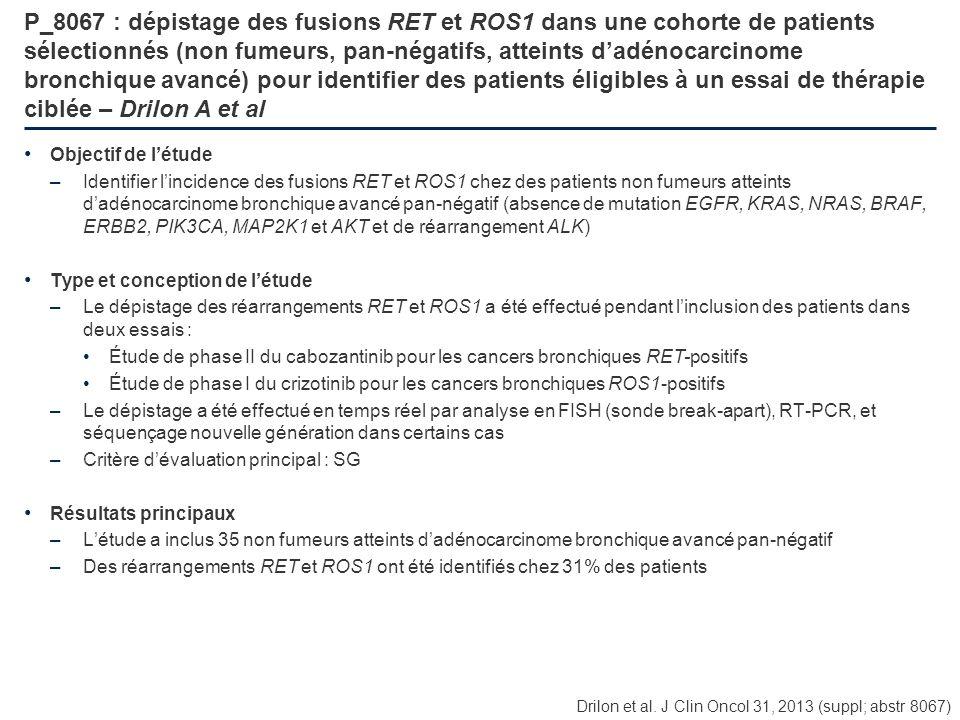 P_8067 : dépistage des fusions RET et ROS1 dans une cohorte de patients sélectionnés (non fumeurs, pan-négatifs, atteints dadénocarcinome bronchique a