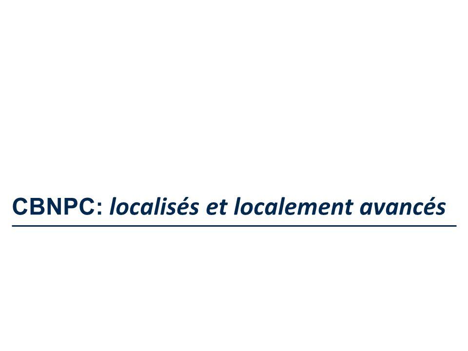 CBNPC: localisés et localement avancés