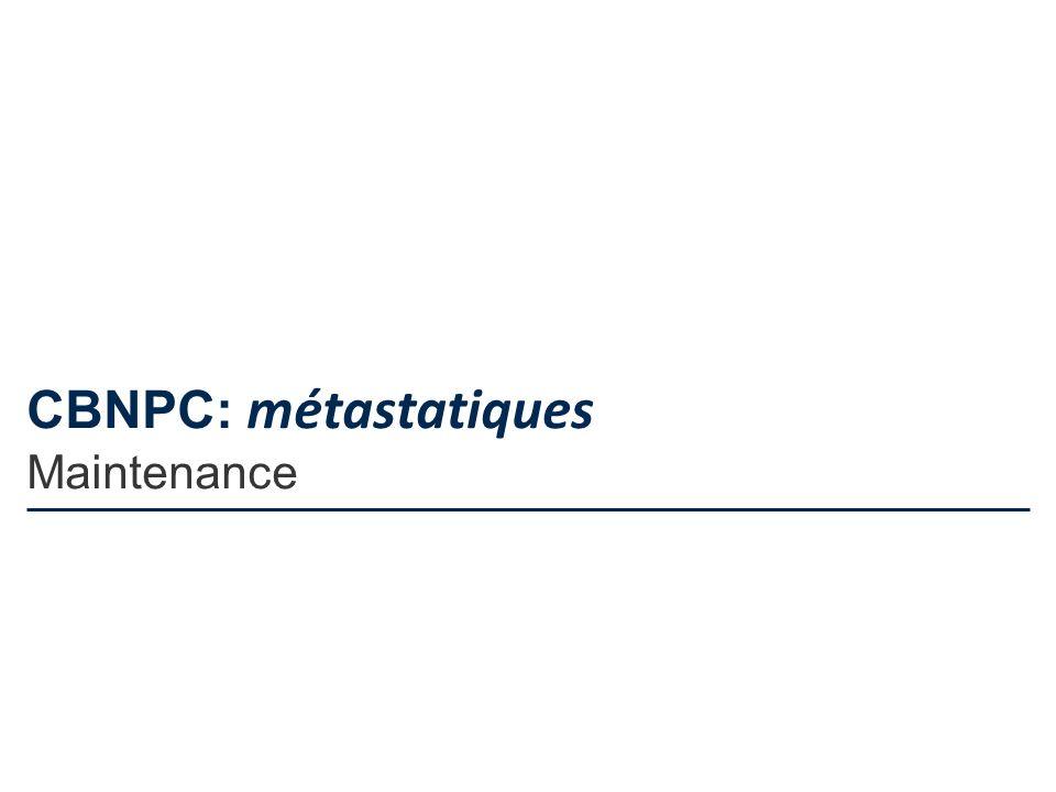CBNPC: métastatiques Maintenance