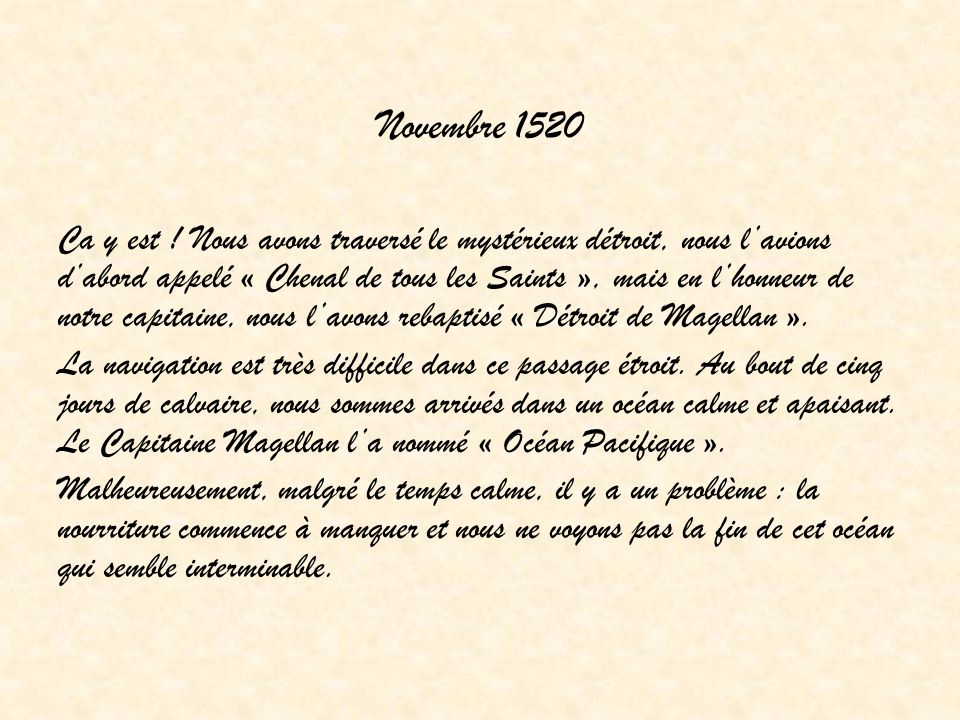 Novembre 1520 Ca y est .