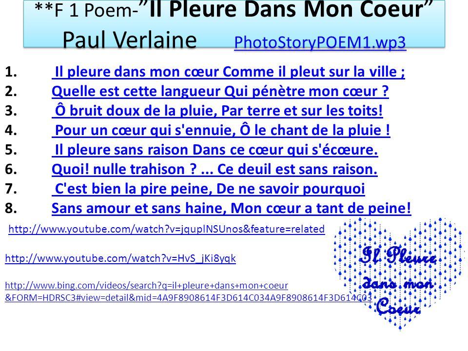 **F 1 Poem-Il Pleure Dans Mon Coeur Paul Verlaine PhotoStoryPOEM1.wp3 PhotoStoryPOEM1.wp3 **F 1 Poem-Il Pleure Dans Mon Coeur Paul Verlaine PhotoStory