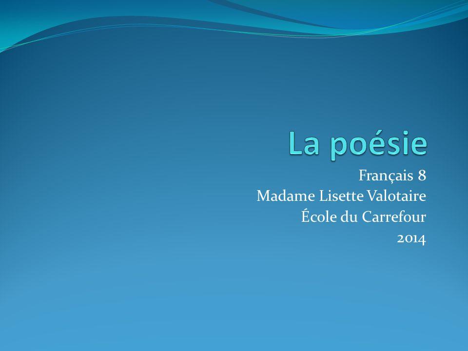Français 8 Madame Lisette Valotaire École du Carrefour 2014