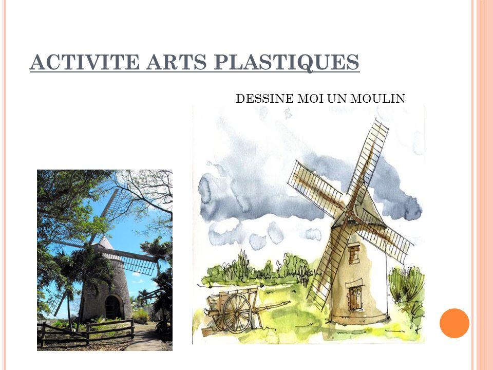ACTIVITE ARTS PLASTIQUES DESSINE MOI UN MOULIN