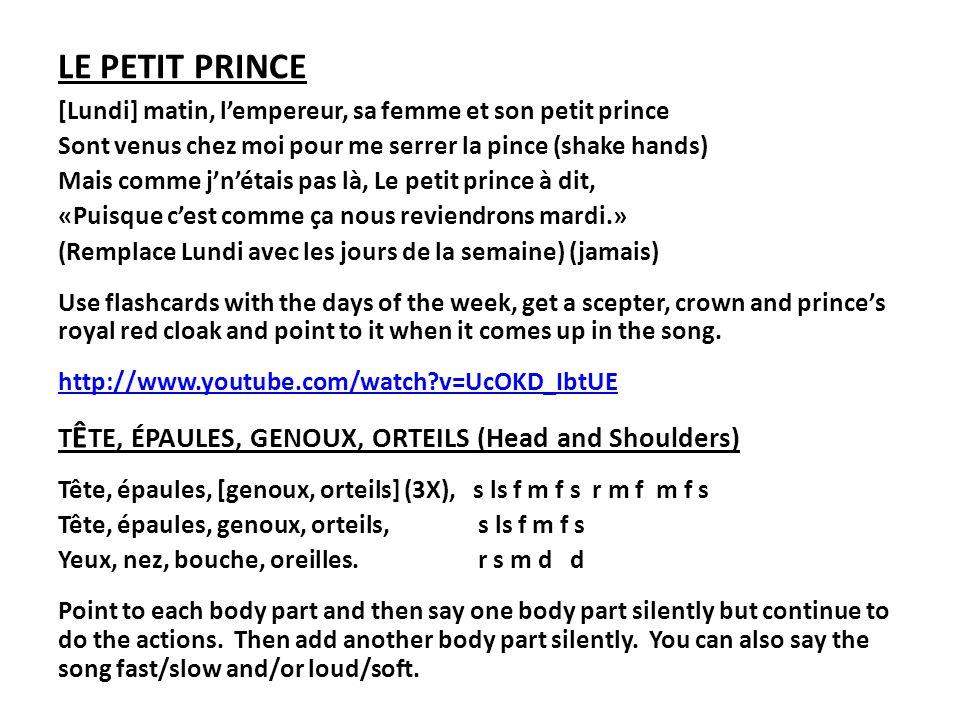 LE PETIT PRINCE [Lundi] matin, lempereur, sa femme et son petit prince Sont venus chez moi pour me serrer la pince (shake hands) Mais comme jnétais pa