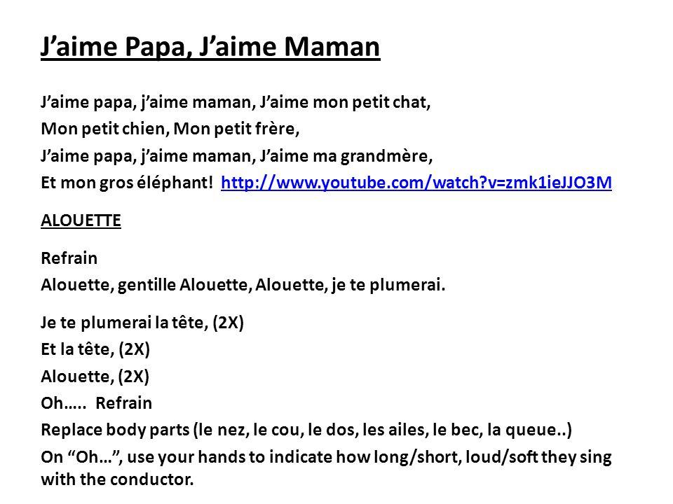 Jaime Papa, Jaime Maman Jaime papa, jaime maman, Jaime mon petit chat, Mon petit chien, Mon petit frère, Jaime papa, jaime maman, Jaime ma grandmère,
