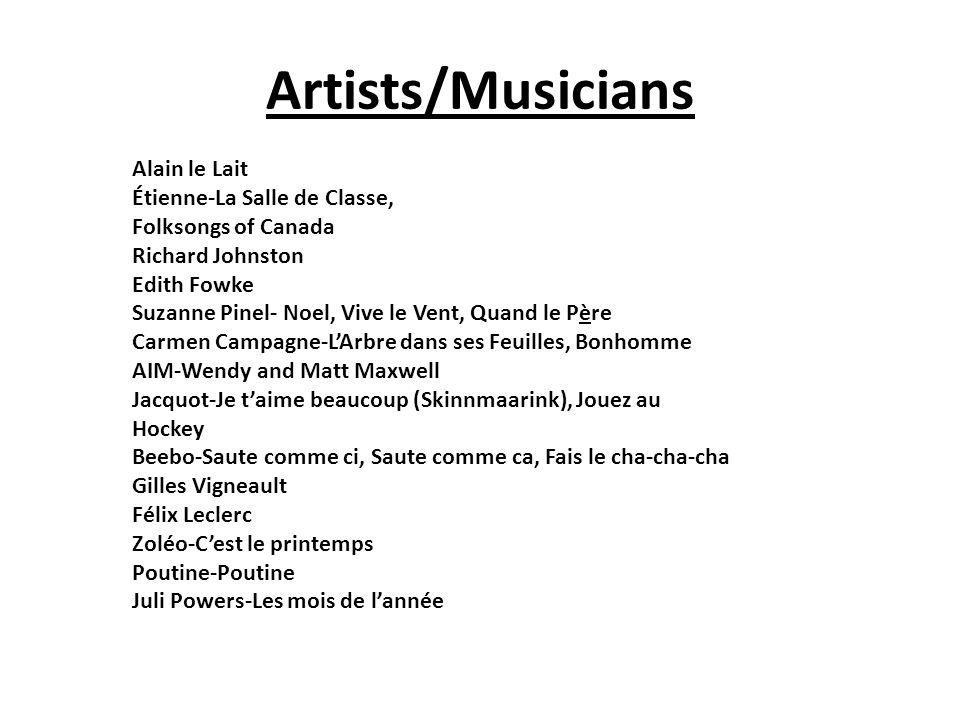 Artists/Musicians Alain le Lait Étienne-La Salle de Classe, Folksongs of Canada Richard Johnston Edith Fowke Suzanne Pinel- Noel, Vive le Vent, Quand