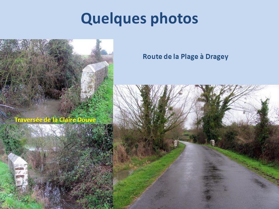 Quelques photos Route de la Plage à Dragey Traversée de la Claire Douve